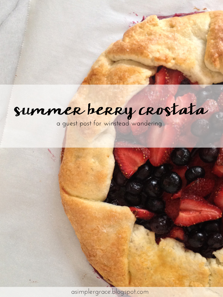 Summer Berry Crostata | Guest Post for Winstead Wandering - A Simpler Grace