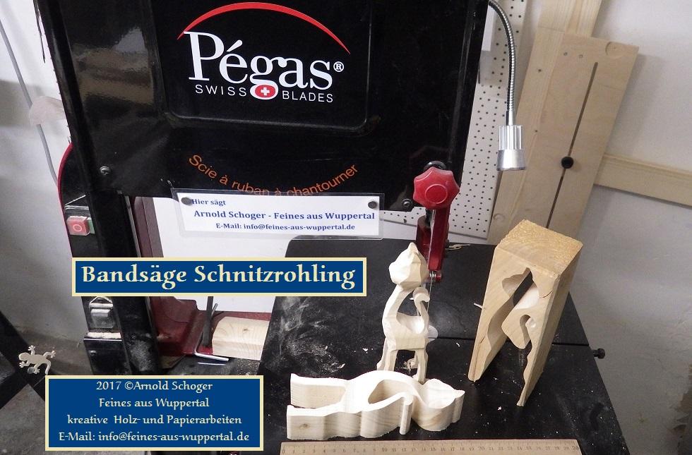 3d Holz Schnitzrohlinge Mit Der Pegas Bandsäge Gesägt Feines Aus