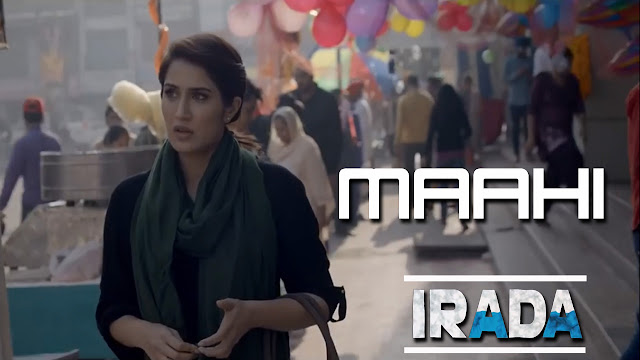 Mahi Song Lyrics - Irada - Harshdeep Kaur