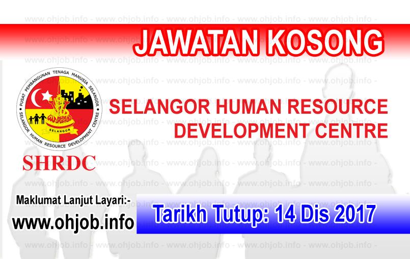 Jawatan Kerja Kosong SHRDC - Selangor Human Resource Development Centre logo www.ohjob.info disember 2017
