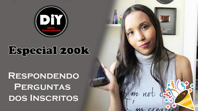 Carla Lopez Ideias Personalizadas DIY - perguntas 200 k