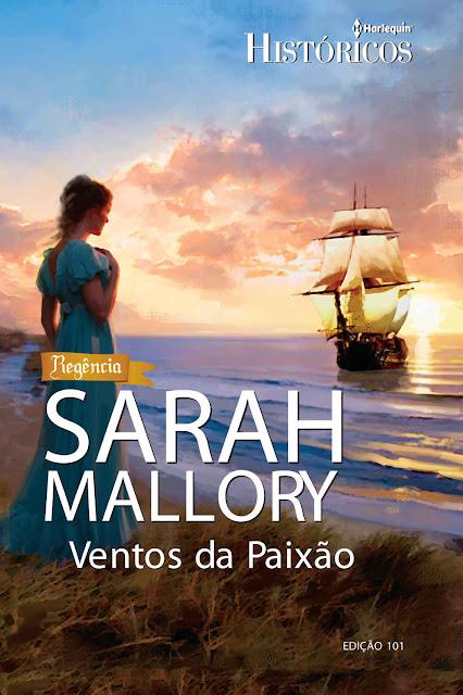 Ventos da Paixão Harlequin Históricos - ed.101 - Sarah Mallory