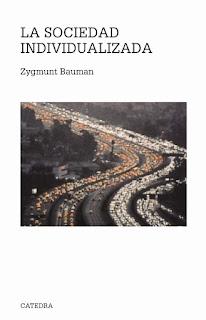 """""""La sociedad individualizada"""" - Z. Bauman"""