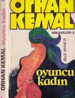 Orhan Kemal – Hikayeler 3 – Oyuncu Kadın