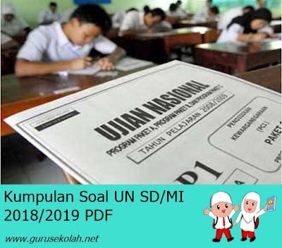 Kumpulan Soal UN SD/MI 2018/2019 PDF