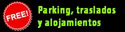 Parking, traslados y alojamiento