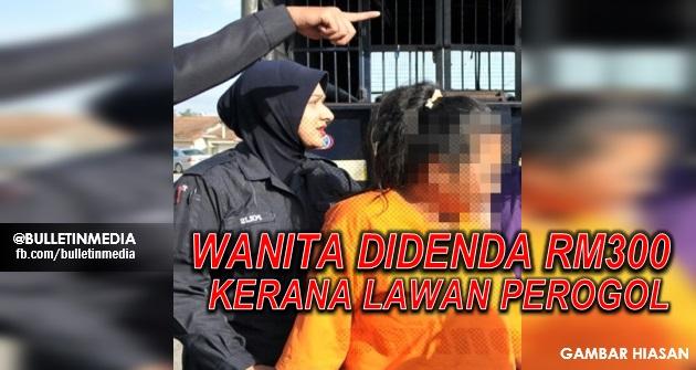 Didenda RM300 kerana lawan perogol