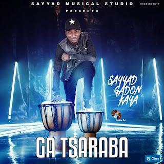 Sayyad Gadan Kaya Ga Tsaraba Album