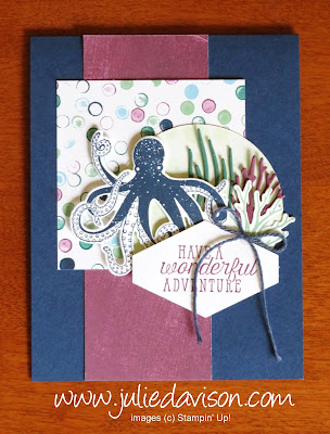 Stampin' Up! Sea of Textures ~ Wonderful Adventure Card ~ 2018-2019 Annual Catalog ~ www.juliedavison.com ~ Buy 1, Get 3 FREE DSP Sale
