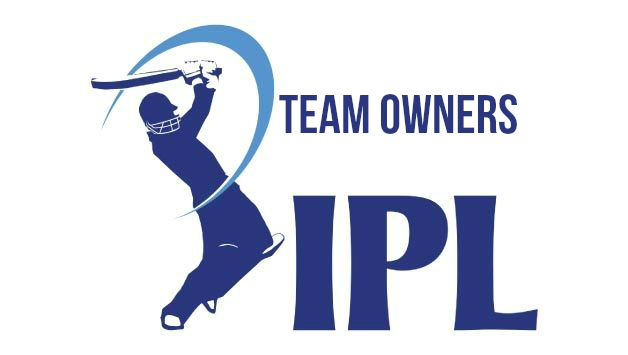 Indian Premier League IPL Team Owners
