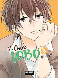 """Reseña """"Mi Chico Lobo"""" vol. 3 de Yoko Nogiri - NORMA EDITORIAL"""