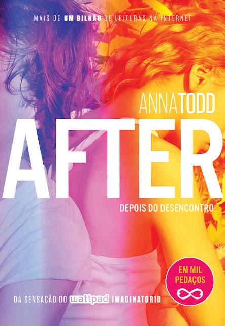 After – Depois do desencontro Anna Todd