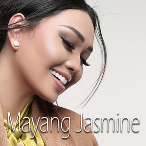 Mayang Jasmine - Semoga Kau Sama
