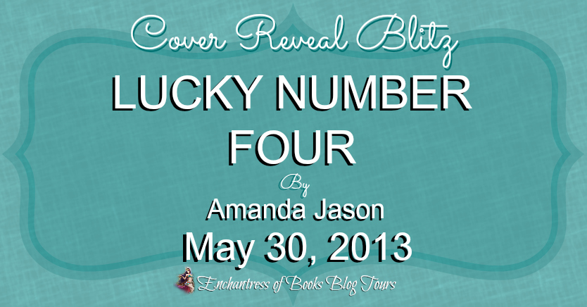 The Book Life: Cover Reveal Blitz - LUCKY NUMBER FOUR by