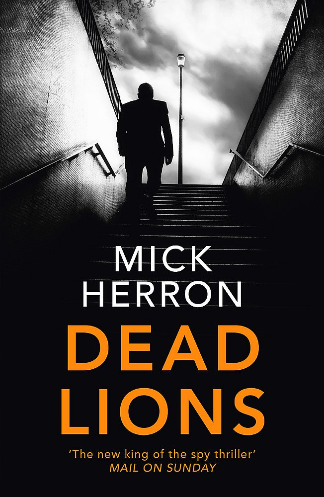 Book cover for Dead Lions by Mick Herron Dead Lions in the South Manchester, Chorlton, Fallowfield, Burnage, Levenshulme, Heaton, Northenden, and Didsbury book group