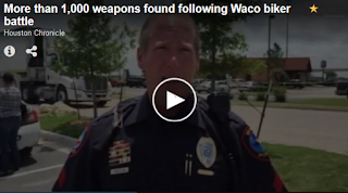 http://www.theblaze.com/stories/2015/05/20/about-1000-weapons-were-recovered-from-scene-of-deadly-waco-biker-shootout-and-some-in-places-you-likely-wouldnt-expect/