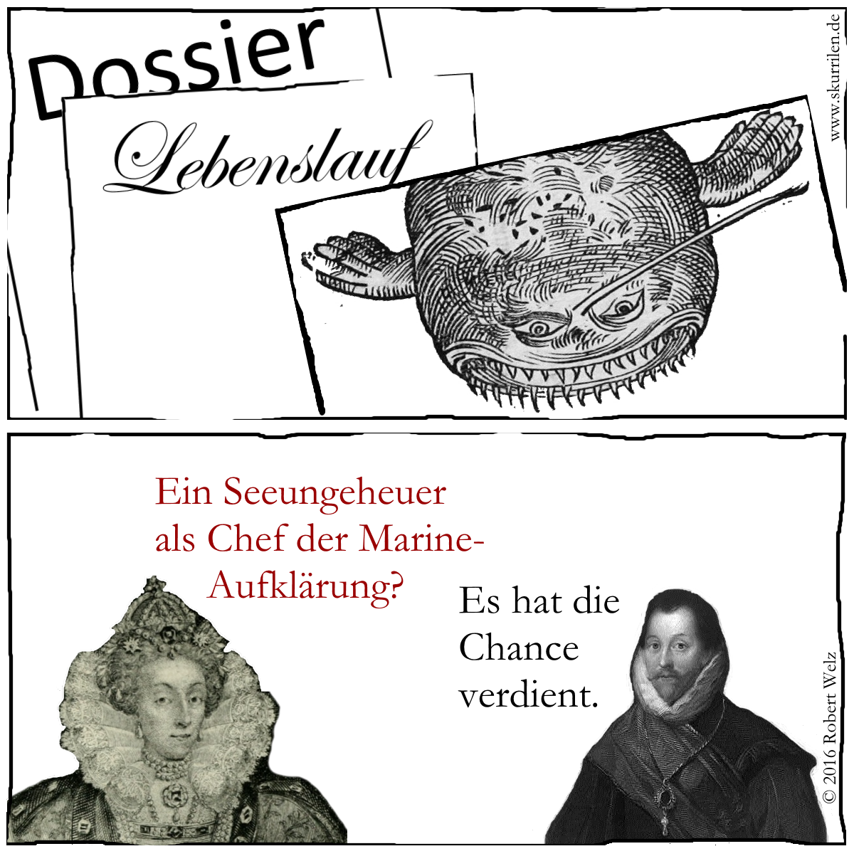 Humor & Fantasy. Königin Elisabeth I. & Comic-Pirat Sir Francis Drake entscheiden: Wer wird Chef der Marine-Spionage?