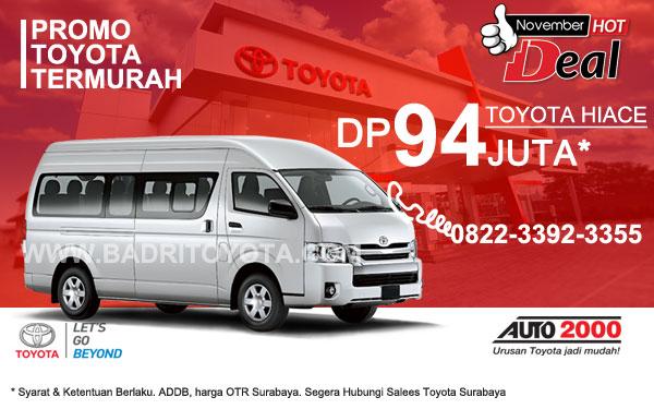 Paket Keren Toyota Hiace DP 94 Juta, Promo Toyota Surabaya