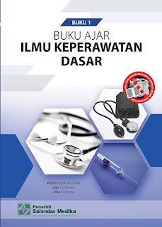 Buku Ajar Ilmu Keperawatan Dasar 1