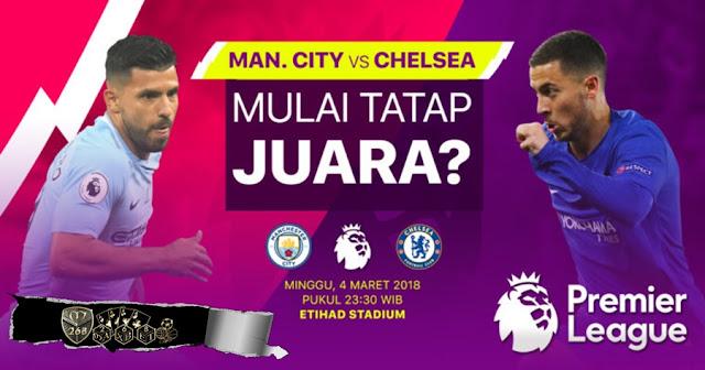 Prediksi Manchester City Vs Chelsea, Minggu 04 Maret 2018 Pukul 23.00 WIB @ RCTI