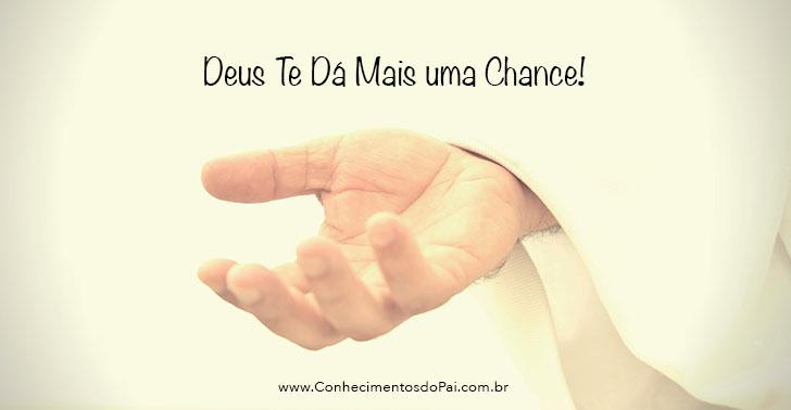 Deus Te Dá Mais Uma Chance