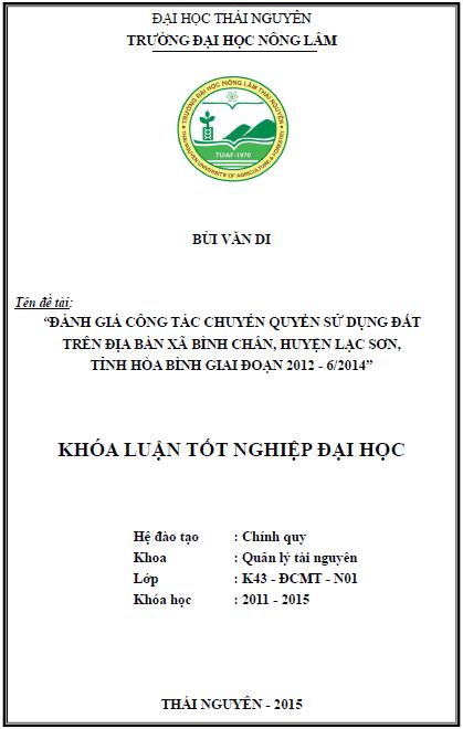 Đánh giá công tác chuyển quyền sử dụng đất trên địa bàn xã Bình Chân huyện Lạc Sơn tỉnh Hòa Bình giai đoạn 2012 – 6/2014