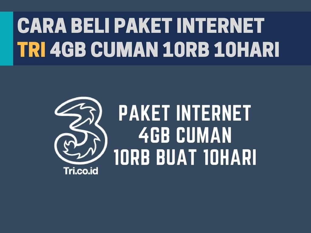 Paket Internet Tri Murah 4gb Cuman 10rb Buat 10 Hari Kartu Data Aon 1gb