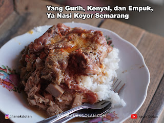 Gurih, Kenyal, dan Empuk, ini lah  Nasi Koyor Semarang