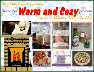 Blog With Friends, monthly multi-blogger projects based on a theme. December's theme is Warm and Cozy | Presented by www.BakingInATornado.com | #MyGraphics