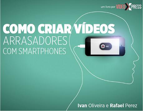 Capa da Apostila Grátis Como Criar Vídeos Arrasadores com Smartphones
