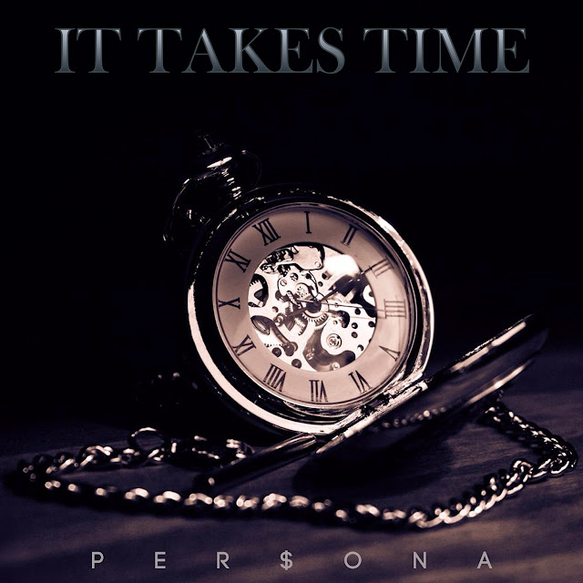 "Listen to Hiphop/R&B duo, Per$ona new EP ""It Takes Time"""