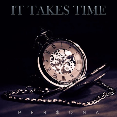 """Listen to Hiphop/R&B duo, Per$ona new EP """"It Takes Time"""""""