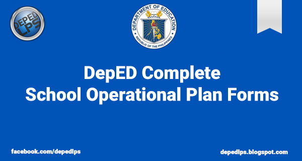 DepED Complete School Operational Plan Forms