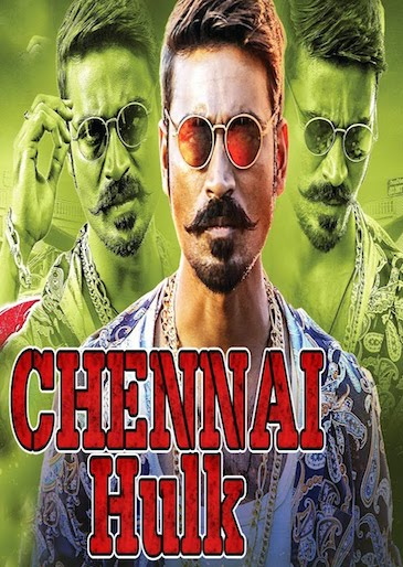 Chennai Hulk 2017 Hindi Dubbed 720p HDRip 1.2GB