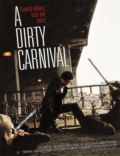 Ver A Dirty Carnival (Biyeolhan Geori) (2006) Online