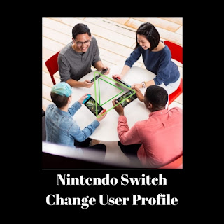 Nintendo Switch Change Profile