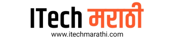Tech News In Marathi : Latest Technology News, Smartphone & Tips : ITech Marathi मराठी टेक न्यूज