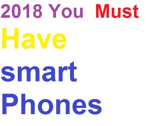 USA specifications smart phones that you must have in 2018