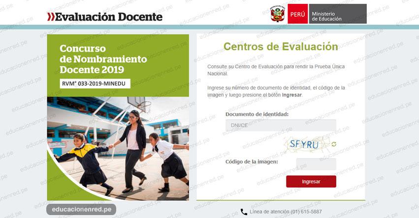 MINEDU publicó Locales para el Examen de Nombramiento Docente 2019 (Centros de Evaluación Prueba Única Nacional 21 Julio) www.minedu.gob.pe