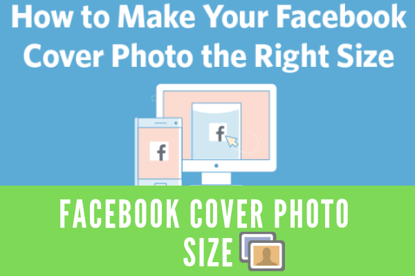 Facebook Page Cover Photo Size