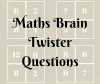 Maths Brain Twister Questions with answers
