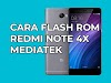 Tutorial Flash ROM Xiaomi Redmi Note 4X MediaTek