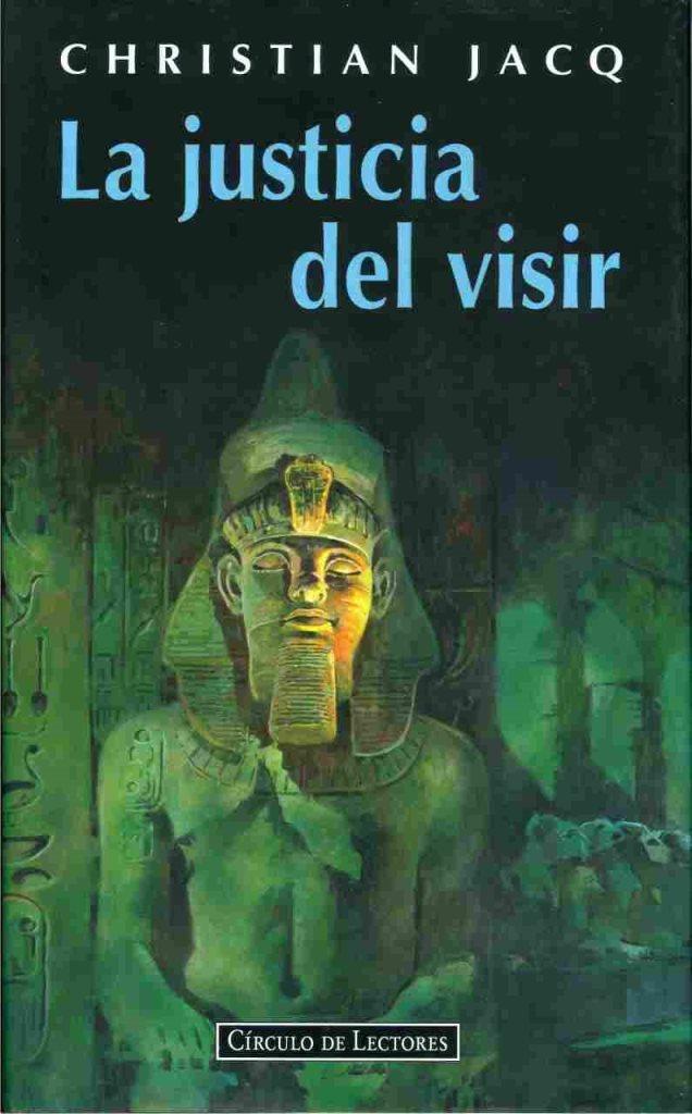 La justicia del Visir – Christian Jacq