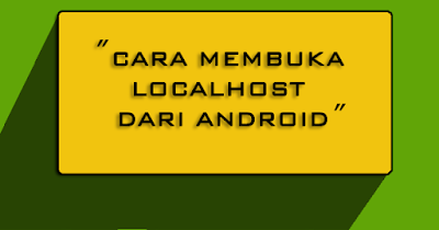 Acces Localhost For Android