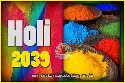 2039 Holi Festival Date & Time, 2039 Holi Calendar