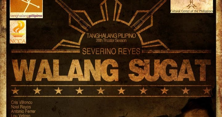"The Intersections & Beyond: Tanghalang Pilipino's ""Walang Sugat ..."