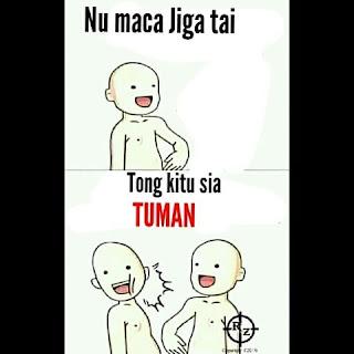 Meme Tuman Bahasa Sunda: Bodor Pisan!