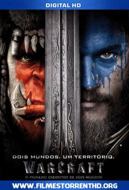 Warcraft: O Primeiro Encontro de Dois Mundos – Torrent Bluray 720p | 1080p Dual Áudio 5.1 (2016)