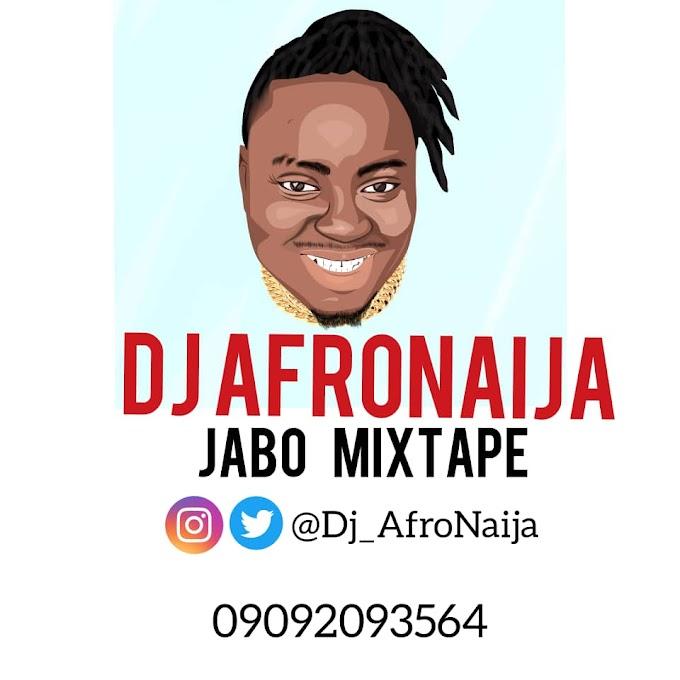 MIXTAPE: Dj AfroNaija – Jabo Mixtape Vol. 1