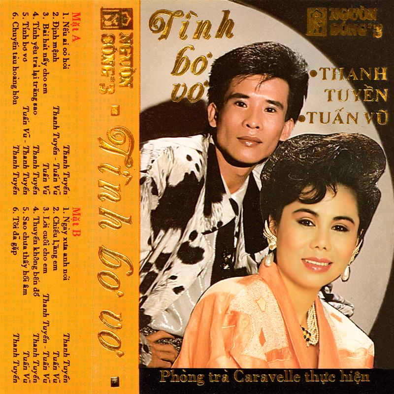 Tape Nguồn Sống 3 - Thanh Tuyền, Tuấn Vũ - Tình Bơ Vơ (WAV)